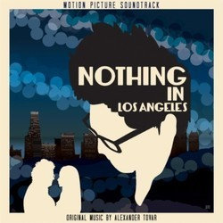 Nothing in Los Angeles Soundtrack (Alexander Tovar) - CD cover