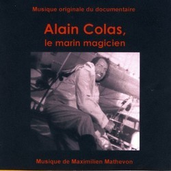 Alain Colas, Le Marin Magicien 聲帶 (Maximilien Mathevon) - CD封面