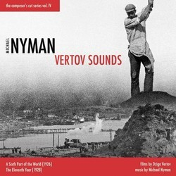 The  Composer's Cut Series, Vol.IV: Vertov Sounds 声带 (Michael Nyman) - CD封面