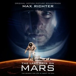 The Last Days On Mars Soundtrack (Max Richter) - CD cover