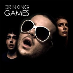 Drinking Games Soundtrack (Various Artists) - CD cover