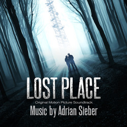 Lost Place Soundtrack (Adrian Sieber) - CD cover
