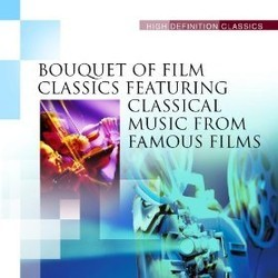Bouquet of Film Classics - Classical Music from Famous Films Soundtrack (Various Artists) - CD cover