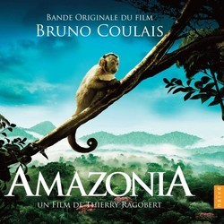 Amazonia Soundtrack (Bruno Coulais) - CD cover