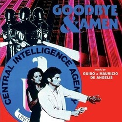 Goodbye and Amen Soundtrack (Guido De Angelis, Maurizio De Angelis) - CD cover