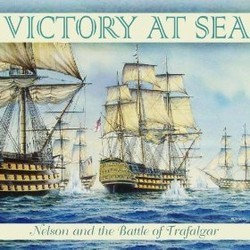 Victory at Sea - Nelson and the Battle of Trafalgar Soundtrack (Various Artists) - CD cover