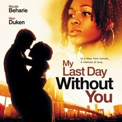 My Last Day Without You Soundtrack (Various Artists) - CD cover