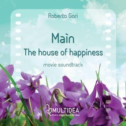 Ma�n - The House of Happiness Soundtrack (Roberto Gori) - CD cover