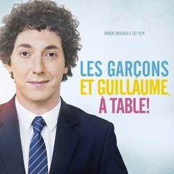 Les Gar�ons et Guillaume, � table! Soundtrack (Marie-Jeanne Serero) - CD cover