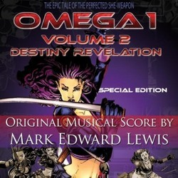 Omega 1, Vol. 2: Destiny Revelation Soundtrack (Mark Edward Lewis) - CD cover