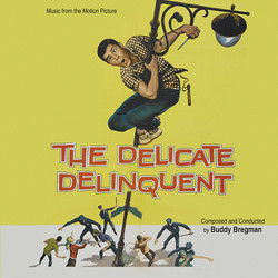 The Delicate Delinquent / Visit To A Small Planet Soundtrack (Buddy Bregman, Leigh Harline) - CD cover