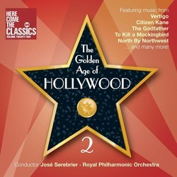 The Golden Age of Hollywood 2 Soundtrack (Elmer Bernstein, Bernard Herrmann, Erich Wolfgang Korngold, Nino Rota, Miklós Rózsa, Max Steiner, Dimitri Tiomkin, Franz Waxman) - CD cover