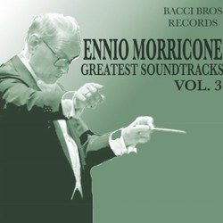 Ennio Morricone - Greatest Soundtracks - Vol. 3 Soundtrack (Ennio Morricone) - CD cover