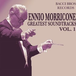Ennio Morricone - Greatest Soundtracks - Vol. 1 Soundtrack (Ennio Morricone) - CD cover