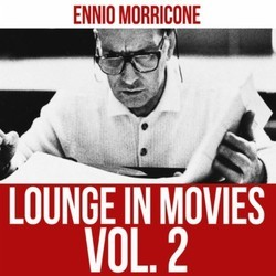 Lounge in Movies - Vol. 2 Soundtrack (Ennio Morricone) - CD cover
