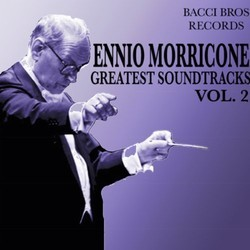 Ennio Morricone - Greatest Soundtracks - Vol. 2 Soundtrack (Ennio Morricone) - CD cover