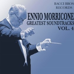 Ennio Morricone - Greatest Soundtracks - Vol. 4 Soundtrack (Ennio Morricone) - CD cover