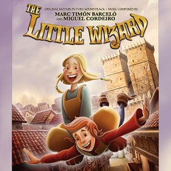 The Little Wizard Soundtrack (Miguel Cordeiro, Marc Tim�n Barcel�) - CD cover