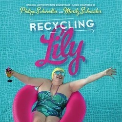 Recycling Lily Soundtrack  (Philipp Schweidler) - CD cover