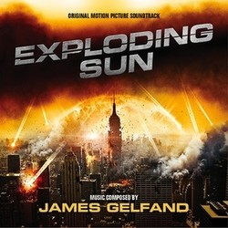 Exploding Sun Soundtrack (James Gelfand) - CD cover