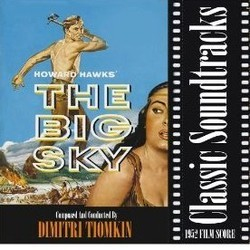 The Big Sky Soundtrack  (Dimitri Tiomkin) - CD cover