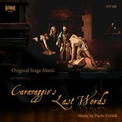 Caravaggio's Last Words Soundtrack (Paolo Vivaldi) - CD cover