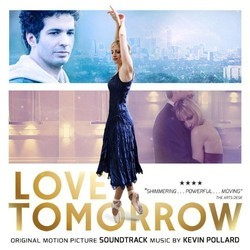 Love Tomorrow Soundtrack (Kevin Pollard) - CD cover