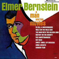 Elmer Bernstein: A Man and His Movies Bande Originale (Elmer Bernstein, Bronislau Kaper) - Pochettes de CD