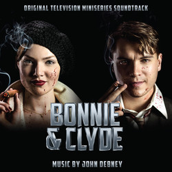 Bonnie & Clyde Soundtrack (John Debney) - CD cover
