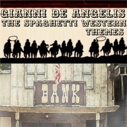 The Spaghetti Western Themes Bande Originale (Gianni De Angelis) - Pochettes de CD