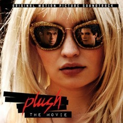 Plush Soundtrack (Nick Launay & Ming Vauz) - CD cover
