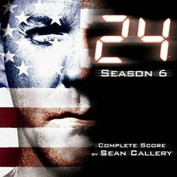 24: Season 6 Colonna sonora (Sean Callery) - Copertina del CD