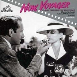 Now, Voyager: The Classic Film Scores of Max Steiner Colonna sonora (Max Steiner) - Copertina del CD
