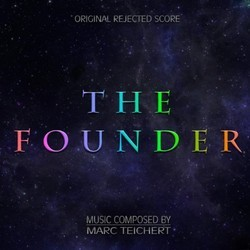 The Founder Soundtrack (Marc Teichert) - CD cover