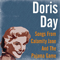 Calamity Jane / The Pajama Game Soundtrack (Doris Day, Ray Heindorf, Howard Jackson) - CD-Cover