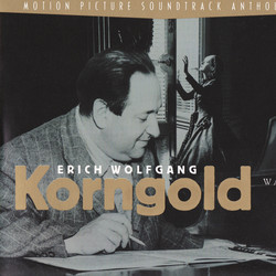 Erich Wolfgang Korngold: The Warner Bros. Years Trilha sonora (Erich Wolfgang Korngold) - capa de CD