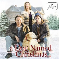 A Dog Named Christmas Soundtrack (Jeff Beal) - CD-Cover