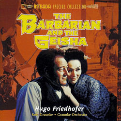 The Barbarian and the Geisha Soundtrack (Hugo Friedhofer) - CD-Cover
