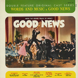 Words and Music & Good News Soundtrack (B.G.DeSylva , Lew Brown, Original Cast, Lorenz Hart, Ray Henderson, Richard Rodgers) - CD cover