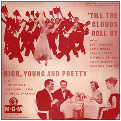 Till the Clouds Roll By / Rich, Young and Pretty Bande Originale (Nicholas Brodszky, Sammy Cahn, Original Cast, Jerome Kern) - Pochettes de CD
