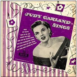 Judy Garland Sings サウンドトラック (Judy Garland, Mack Gordon, Lorenz Hart, Jerome Kern, Cole Porter, Cole Porter, Richard Rodgers, George Stoll, Harry Warren) - CDカバー