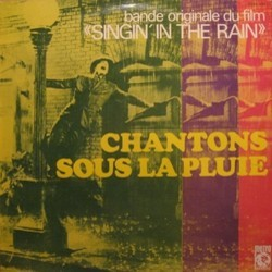 Chantons Sous la Pluie Bande Originale (Nacio Herb Brown, Original Cast, Arthur Freed) - Pochettes de CD