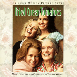 Fried Green Tomatoes Soundtrack (Thomas Newman) - CD cover