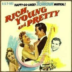 Rich, Young and Pretty Soundtrack (Nicholas Brodszky, Sammy Cahn, Danielle Darrieux, Fernando Lamas, Jane Powell) - CD cover