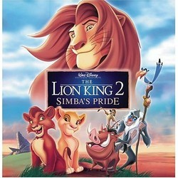 The Lion King II: Simba's Pride Soundtrack (Nick Glennie-Smith) - CD cover