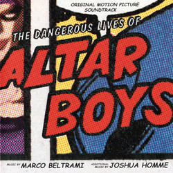The Dangerous Lives of Altar Boys Soundtrack (Various Artists, Marco Beltrami) - Carátula