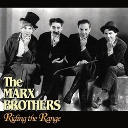 The Marx Brothers: Riding the Range 声带 (The Marx Brothers) - CD封面