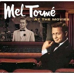 Mel Tormé at the Movies Soundtrack (Various Artists) - CD cover