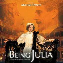 Being Julia Soundtrack (Mychael Danna) - CD-Cover