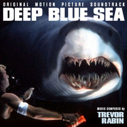 Deep Blue Sea Soundtrack (Trevor Rabin) - CD cover